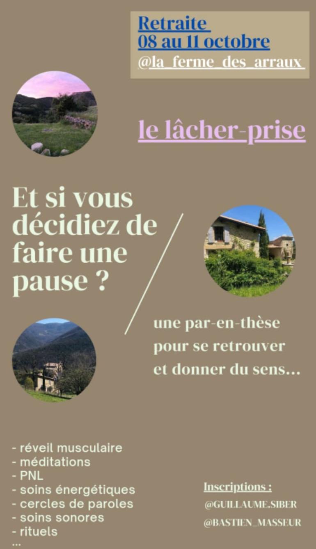 LE LÂCHER-PRISE – RETRAITE DU 08 AU 11 OCTOBRE A LA FERME DES ARRAUX (DRÔME)